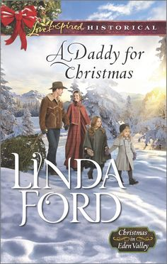 A Daddy for Christmas (Christmas in Eden Valley) by Linda Ford