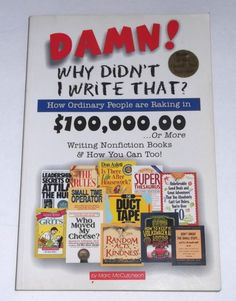 Damn Why Didn't I Write That Oridinary People Writing Nonfiction Books Work Home #writing #workfromhome