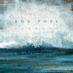 Ron Pope – Atlanta