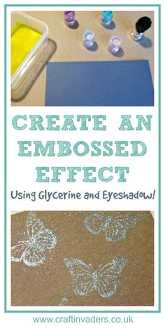 DIY embossing using glycerine and eye shadow- create pretty, delicate and shimmery images using products you have at home to embellish cards, tags and wrapping paper - Full tutorial on website