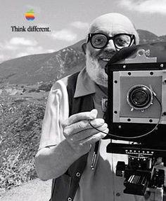 Think different. - ANSEL ADAMS