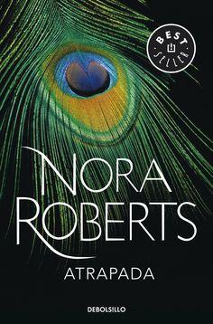 Atrapada (Brazen Virtue) de Nora Roberts