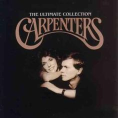 Carpenters - Ultimate Collection by Universal