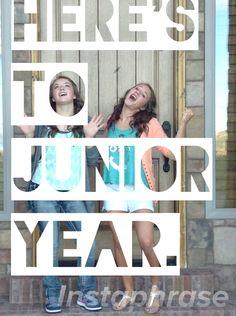 Junior year of high school?