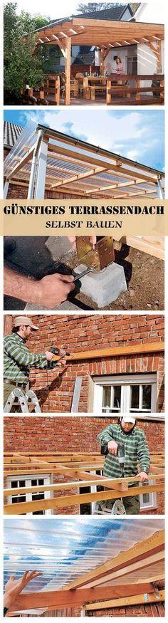 Ein Terrassendach muss nicht teuer sein. Wir zeigen eine günstige Version zum selbst bauen. Wenn man PVC-Wellplatten statt Glas verwendet, wird es kostengünstig.