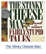 how the stinky cheese man and other fairly stupid tales is so far down the list of top 100 childrens books is beyond me; but i do think it is a pretty decent list, with only a few tweaks needed.