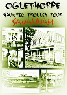 Oglethorpe Haunted Trolley Tour, Savannah