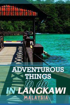 Adventurous things to do in Langkawi, Malaysia via @misstouristcom