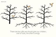 There are two gifts we should give our children; one is roots, the other is wings. Here is how to give your children wings. #parenting #rootsandwings @Susan Merrill