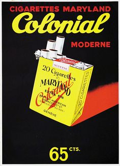 """ANONYME – Vintage poster – """"Colonial Maryland cigarettes"""" Swiss object poster (SachPlakat) for BAT Retro Advertising, Vintage Advertisements, Maryland, Dipping Tobacco, Vintage Cigarette Ads, Cigarette Box, British American Tobacco, Pub Vintage, Cigar Art"""