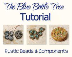 Rustic Beads and Components Tutorial
