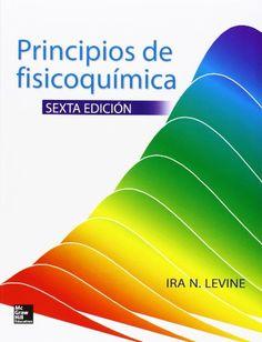 PRINCIPIOS DE FISICOQUIMICA de Levine Ira