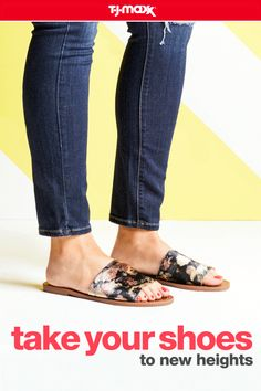 Whether you love flats, mules, or high platforms—we have a shoe that fits every style. Grab a pair that features fun florals for an on-trend look. Then pick your heel height—flats for tackling the to-do list, mules for the office, and bold platforms for a night out. Find shoes for every adventure at your local T.J.Maxx and tjmaxx.com.