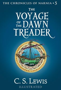 The Chronicles Of Narnia, Book #5: The Voyage Of The Dawn Treader