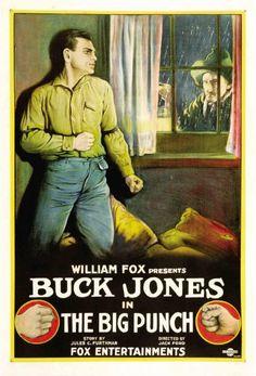 The Big Punch (1921) Stars: Buck Jones, Barbara Bedford, Jack Curtis, George…