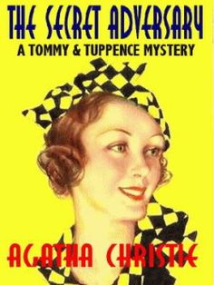 I just love Agatha Christie's Tommy and Tuppence Beresford