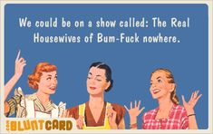 The Real Housewives of Bum F