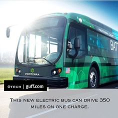 Proterra a tech startup has created the Catalyst E2 Series bus that can go 350 miles (563 kilometers) on a single charge. Electric buses are important because their set routes make it easier for them to function with fewer charging stations scattered around. Want to ride on one of these bad boys? Los Angeles residents might be able to as early as 2017. Pretty neat huh? Thanks to @Tech for the heads up on this awesome innovation! Make sure to follow them for more important tech news! #Science…