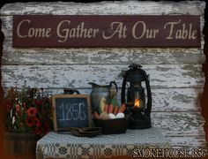 Come Gather At Our Table Primitive Smokehouse by Smokehouse1856, $35.00
