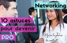 Comment être efficace et devenir une pro du networking