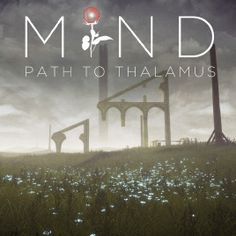 MIND: A Path to Thalamus is a First Person Puzzler that throws you into a fantastic and surreal environment. You will bend the natural elements to your will in order to progress in this emotive, mindbending tale.