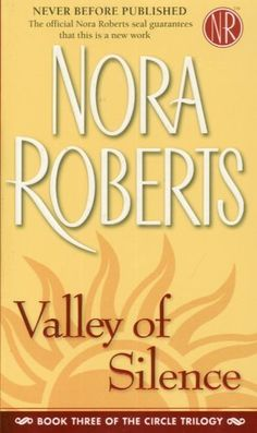 Valley of Silence (The Circle Trilogy, Book 3) by Nora  Roberts, http://www.amazon.com/dp/0515141674/ref=cm_sw_r_pi_dp_w5Scsb0N7KGAV