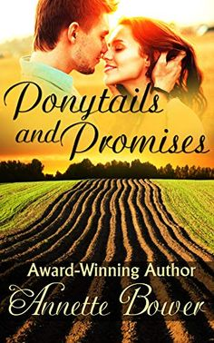 Uncaged Review: Ponytails and Promises by Annette Bower The Boy Next Door, Top Reads, Modern Romance, Free Kindle Books, Romance Novels, Ponytail, Books To Read, Author, March 6