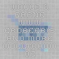 Wolle & Garne - www.erdbeeris-and-more-Wolltraum.de