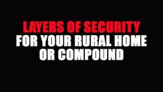 """This article will focus on security in a mostly rural area """"Mostly rural"""" can mean that you do have neighbors, but they are not what most would consider within shouting distance, so in other words, if you have a security breach, then you are likely on your own. They say that prevention is the best …"""