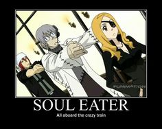 Soul Eater: all aboard the crazy train, funny, text, Spirit, Stein, Marie; Soul Eater