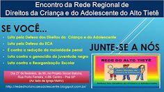 Rede de Defesa dos Direitos da Criança e Adolescente: Dia 27/02/2016 - Encontro Regional do Alto Tietê -...