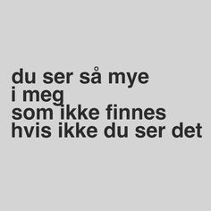 Trygve Skaug New Words, Wise Words, Quotes For Students, New Me, Cute Quotes, Friendship Quotes, Texts, Motivational Quotes, Thoughts