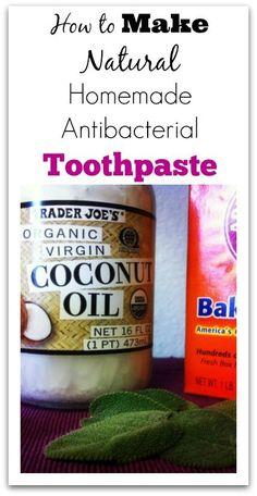 How to Make Natural Homemade Antibacterial Toothpa