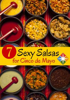 Spice up Cinco de Mayo with these 7 sexy salsas. Hot, medium or mild, there is a salsa recipe for your style. Take them to a party, top off your salad, or serve them as a side with dinner.