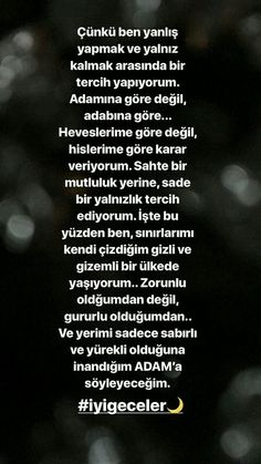 Sadece o adam'a,sadece zamanı gelince... Karma Quotes, Mood Quotes, People Quotes, Encouragement Quotes, Wisdom Quotes, Bible Quotes, Cool Words, Wise Words, Coffee Quotes