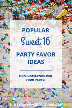 "Thinking about Sweet Sixteen Party Favors? Party favors are a perfect way to show guests gratitude and send them home with a little something special ✔ Say ""thank you"" with these awesome ideas for Sweet 16 Party Favors! #partyfavors #sweet16partyideas #sweetsixteenpartyideas #partyideas #partyplanning"