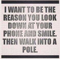 Walk into a pole