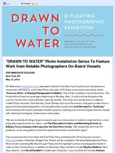 """Check out this Mad Mimi newsletter  """"DRAWN TO WATER"""" Photo Installation Series To Feature Work from Notable Photographers On-Board Vessels"""