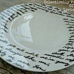 Make a Song Lyric Plate ~ Bake @ 150 for 30 min.