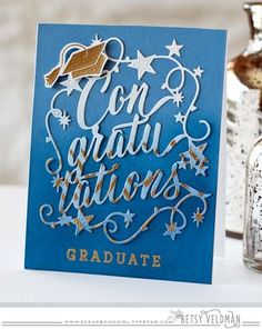 Congratulations Graduate Card by Betsy Veldman for Papertrey Ink (March 2016)