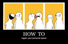 Personal Space - Demotivational Posters