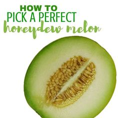 Learn the secrets for how to pick a honeydew melon. These are great tips for picking a honeydew melon that's sweet and juicy every single time.