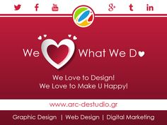 We ♥ What We Do! Γιατί αγαπάμε αυτό που κάνουμε!  We Design:  - Corporate Identity - Business Cards - Flyers, Brochures  We Design & Develop:  - Wedding Websites - B2B Websites - B2C Websites - Professional Websites  Let's implement your idea! | Ελάτε να υλοποιήσουμε την ιδέα σας!  Join Us!  www.arc-destudio.gr  #Design #CorpId #BusinessCards #Flyers #Brochures #Develop #B2B #B2C #Websites #Professional #SEO #Ιdeas #Wedding #ValentinesDay #Valentine