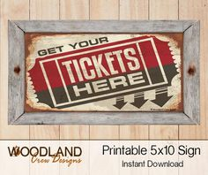 5x10 Printable Sign Get Your Tickets Here Digital Graphic Crafts Wall
