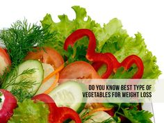 Do you know the best vegetables for #weight_loss