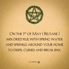 On the of May ( Beltane ) mix dried rue with spring water and sprinkle around your home to dispel curses and break jinx. Symbole Viking, Magick Spells, Pagan Witchcraft, Wiccan Witch, Protection Spells, Earth Goddess, Witch Spell, Kitchen Witchery, Sabbats