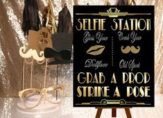PRINTABLE Selfie Station Photobooth signGatsby by inkmebeautiful (I like the styrofoam holder for the props) ... a possible DIY for our party.