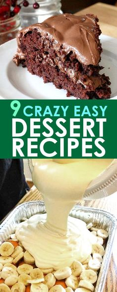 Easy Dessert Recipes: Looking for the perfect dessert recipe, but don't want to spend a lot of time in the kitchen? These 9 easy dessert recipes have got you covered! Chocolate, fruit flavors, cookies, cakes, and more!