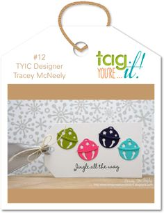 Punched or Die Cut Jingle Bells or other symbol on tag/card - Tag You're It! Challenge 12