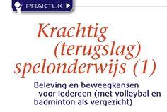 Fontys Sporthogeschool docenten Spelonderwijs Frank de Kok en Enrico Zondag met artikel in tijdschrift Lichamelijke Opvoeding over krachtig spelonderwijs (deel 1) met betrekking tot terugslagspelen en teaching games.